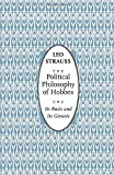 Strauss, Leo: The Political Philosophy of Hobbes: Its Basis and Its Genesis (Phoenix Books)