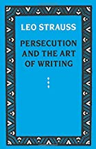Persecution and the Art of Writing by Leo&hellip;