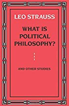 What is Political Philosophy? And Other…