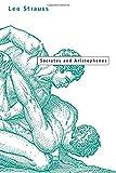 Strauss, Leo: Socrates and Aristophanes