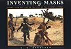 Inventing Masks: Agency and History in the…