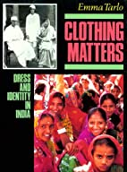 Clothing Matters: Dress and Identity in…