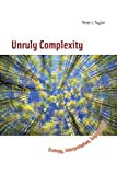 Taylor, Peter J.: Unruly Complexity: Ecology, Interpretation, Engagement