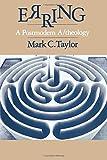 Taylor, Mark C.: Erring: A Postmodern A/theology