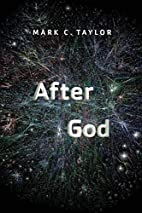 After God by Mark C. Taylor