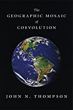 The Geographic Mosaic of Coevolution…