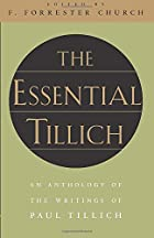 The Essential Tillich by Paul Tillich