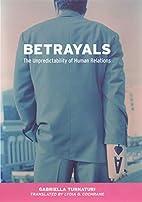 Betrayals: The Unpredictability of Human…