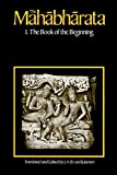 The Mahabharata Vol. 1, Bk. 1 The Book of the Beginning