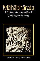 The Mahabharata, Volume 2: Book of the…