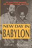 Van Deburg, William L.: New Day in Babylon: The Black Power Movement and American Culture, 1965-1975