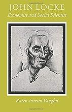 John Locke: Economist and Social Scientist…