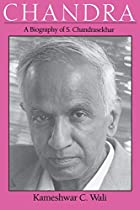 Chandra: A Biography of S. Chandrasekhar…