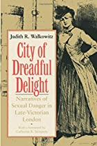 City of Dreadful Delight: Narratives of…