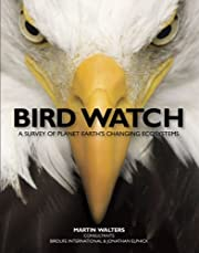 Bird Watch: A Survey of Planet Earth's…