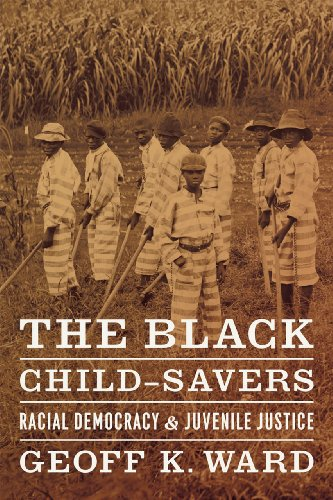 the-black-child-savers-racial-democracy-and-juvenile-justice