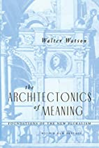 The Architectonics of Meaning: Foundations…