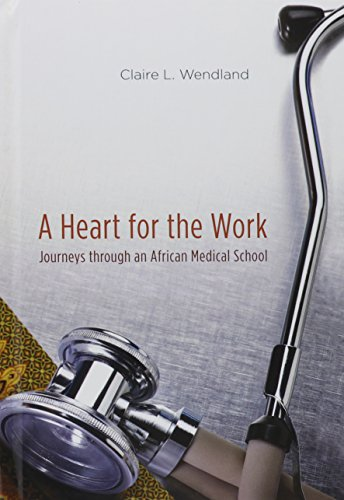 a-heart-for-the-work-journeys-through-an-african-medical-school