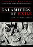 Weschler, Lawrence: Calamities of Exile