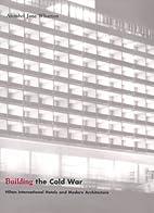 Building the Cold War: Hilton International…