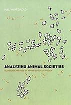 Analyzing Animal Societies: Quantitative…