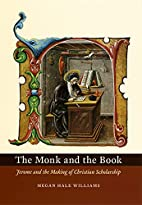 The Monk and the Book: Jerome and the Making…