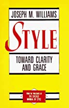 Style: Toward Clarity and Grace by Joseph M.…