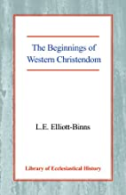 Beginnings of Western Christendom. by…
