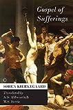 Søren Kierkegaard: Gospel of Sufferings (Library of Theological Translations)