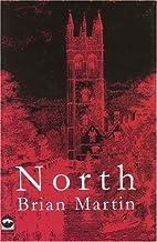 North (Macmillan New Writing) by Brian…