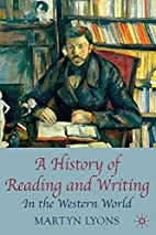 A History of Reading and Writing: In the…