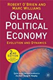 O'Brien, Robert: Global Political Economy, Second Edition: Evolution and Dynamics