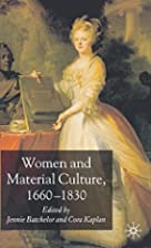 Women and Material Culture, 1660-1830 by…