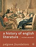 Alexander, Michael: A History of English Literature, Second Edition (Palgrave Foundations)