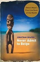 Never Admit to Beige (Macmillan New Writing)…