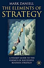 The elements of strategy : a pocket guide to…