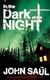 JOHN SAUL: In the dark of the Night.