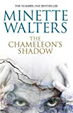 Minette Walters: The Chameleon's Shadow