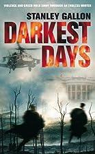 Darkest Days by Stan Gallon