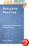 Reflexive Practice: Professional Thinking for a Turbulent World