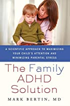 The Family ADHD Solution: A Scientific…