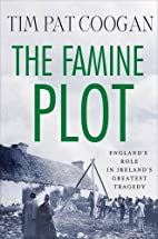 The Famine Plot: England's Role in Ireland's…