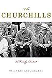 Lee, Celia: The Churchills: A Family Portrait