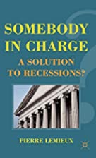 Somebody in Charge: A Solution to…