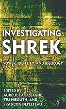 Investigating Shrek: Power, Identity, and…