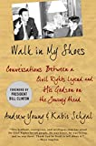 Young, Andrew J.: Walk in My Shoes: Conversations between a Civil Rights Legend and his Godson on the Journey Ahead