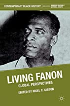 Living Fanon: Global Perspectives…