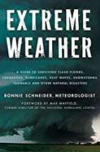 Extreme Weather: A Guide To Surviving Flash…