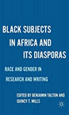 Black Subjects in Africa and Its Diasporas:…