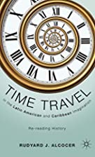 Time Travel in the Latin American and…